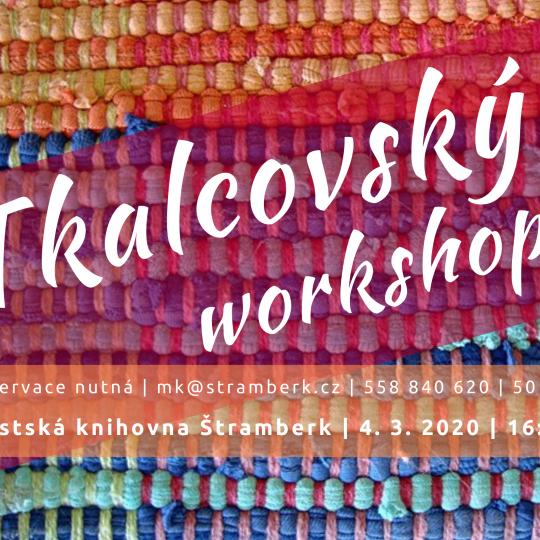 Tkalcovský workshop 1